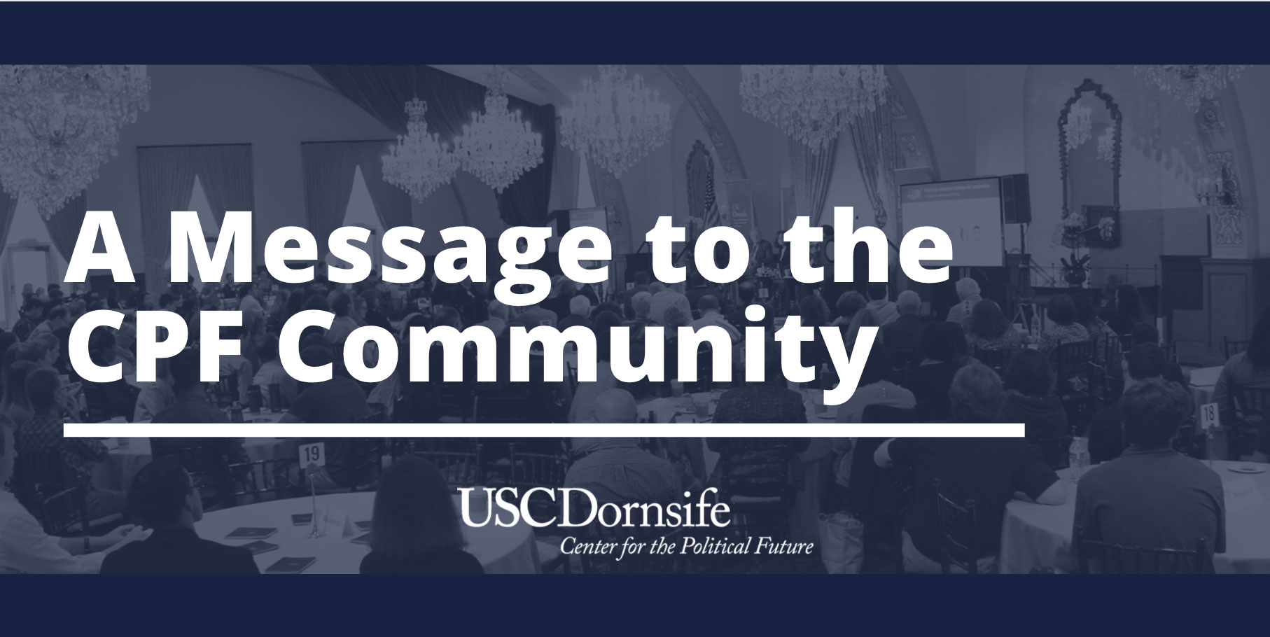 Statements from the USC Dornsife Center for the Political Future