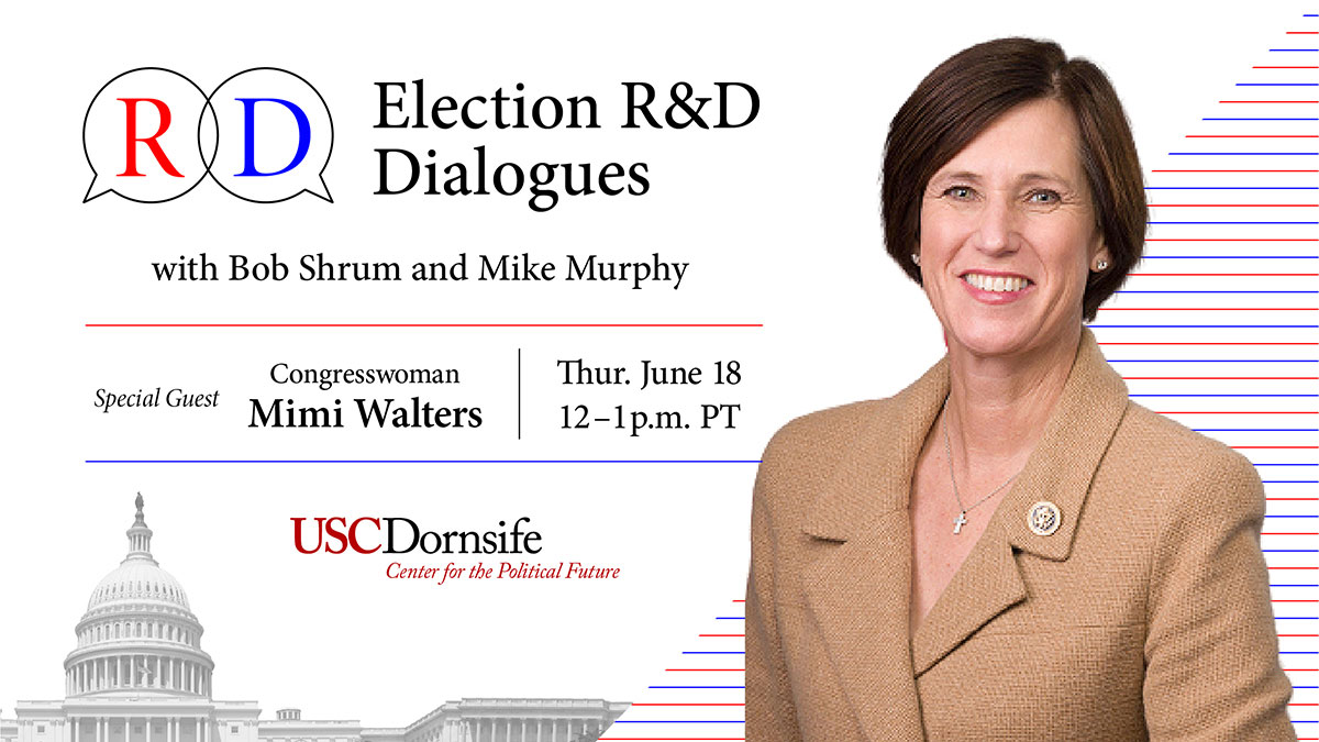"CPF and USC Dornsife are partnering to offer the ""Election R&D Dialogues"" online event series. (Source: USC Dornsife)"